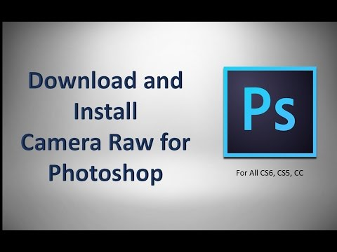 How To Install And Use Photoshop Camera Raw Plug-in In