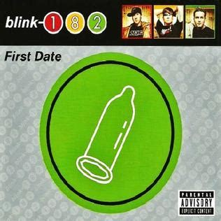 First Date (Blink-182 song) - Wikipedia