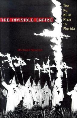 The Invisible Empire: The Ku Klux Klan in Florida - Wikipedia