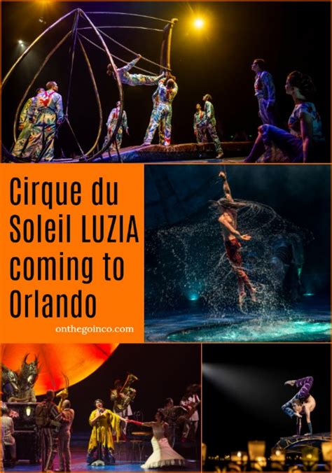 Cirque du Soleil LUZIA coming to Orlando - On the Go in MCO