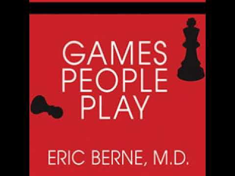 Eric Berne   Games People Play Author + Transactional